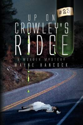 Up on Crowley's Ridge: A Murder Mystery