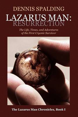 Lazarus Man: Resurrection