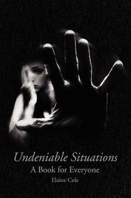 Undeniable Situations