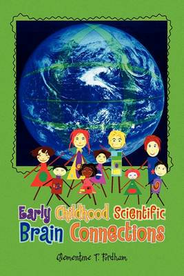 Early Childhood Scientific Brain Connections