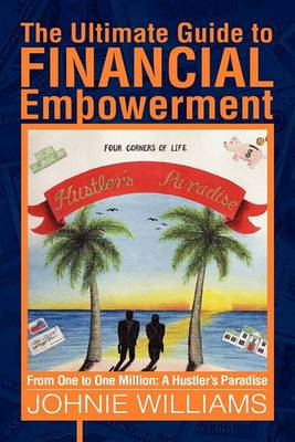 The Ultimate Guide to Financial Empowerment