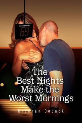 The Best Nights Make the Worst Mornings