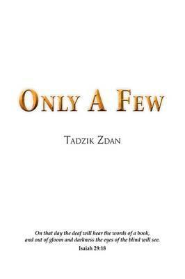 Only a Few
