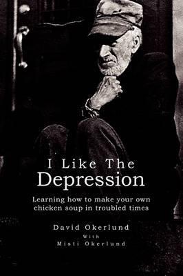 I Like the Depression
