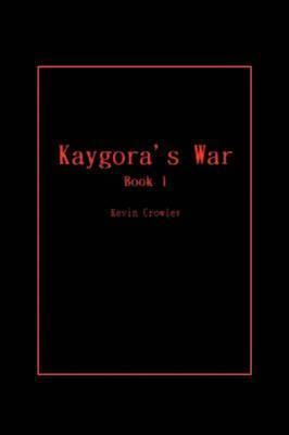Kaygora's War