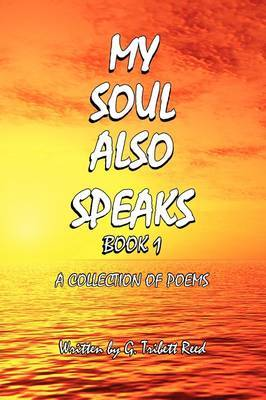 My Soul Also Speaks Book 1