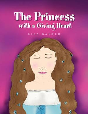The Princess with a Giving Heart