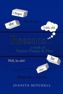 Reasons.