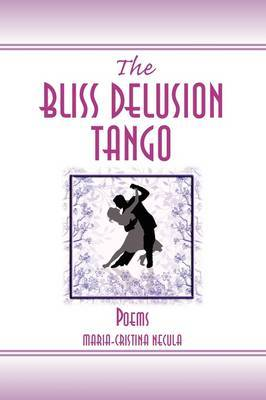 The Bliss Delusion Tango