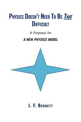 Physics Doesn't Need to Be That Difficult