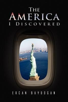 The America I Discovered