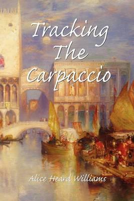 Tracking the Carpaccio