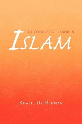 The Concept of Labor in Islam