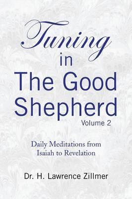 Tuning in the Good Shepard - Volume 2