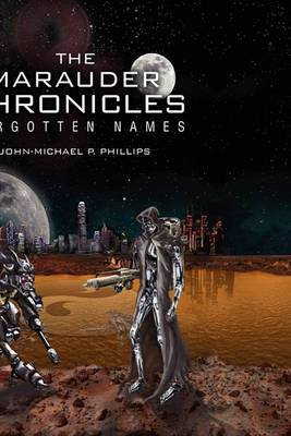 The Marauder Chronicles