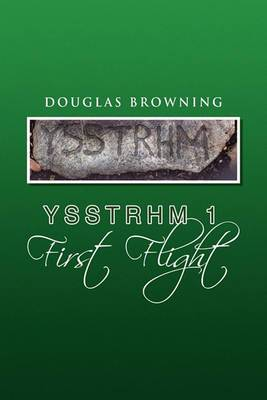 Ysstrhm 1 First Flight