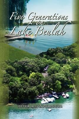 Five Generations on Lake Beulah