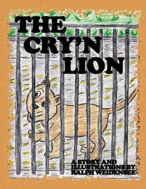 The Cry'n Lion