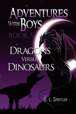 Adventures with Boys Book 5