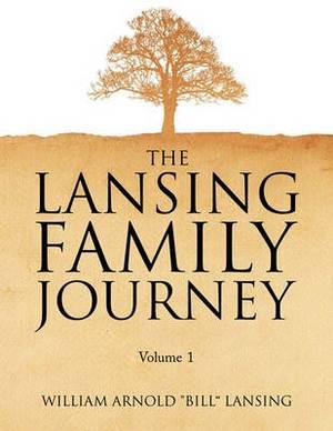 The Lansing Family Journey Volume 1