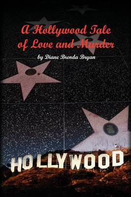 A Hollywood Tale of Love and Murder