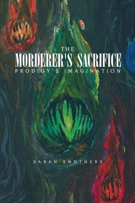 The Morderer's Sacrifice