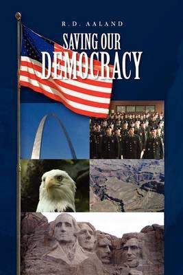 Saving Our Democracy