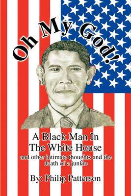 Oh My God!a Black Man in the White House
