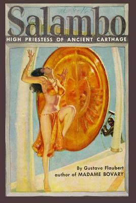 Salammbo: High Priestess of Ancient Carthage