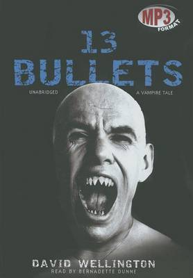 13 Bullets: A Vampire Tale