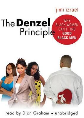 The Denzel Principle