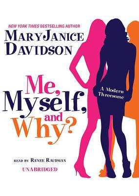 Me, Myself, and Why