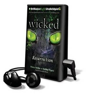 Wicked: Resurrection