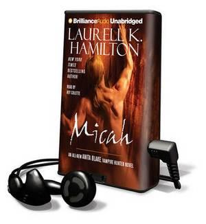 Micah: An All-New Anita Blake, Vampire Hunter Novel