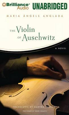 The Violin of Auschwitz: Library Edition
