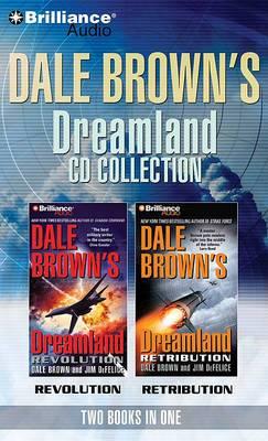 Dale Brown's Dreamland CD Collection: Retribution, Revolution