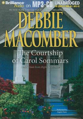The Courtship of Carol Sommars: A Selection from Right Next Door