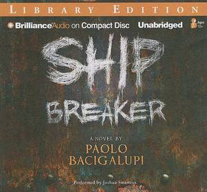 Ship Breaker: Library Edition