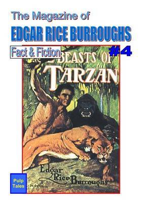 The Magazine of Edgar Rice Burroughs Fact & Fiction #4