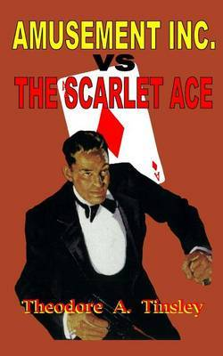 Amusement Inc. Vs the Scarlet Ace