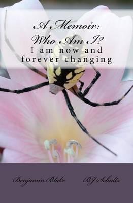 A Memoir: Who Am I?