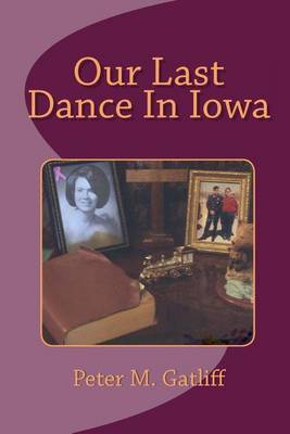 Our Last Dance in Iowa