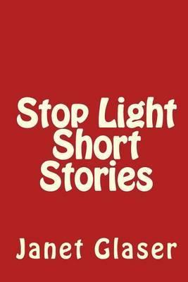 Stop Light Short Stories