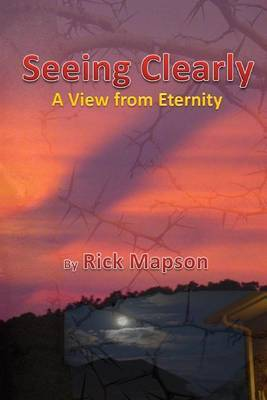 Seeing Clearly: A View from Heaven