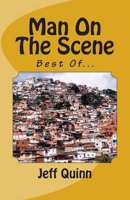 Man on the Scene: Best Of...
