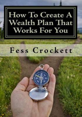How to Create a Wealth Plan That Works for You