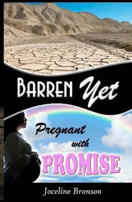 Barren, Yet Pregnant with Promise