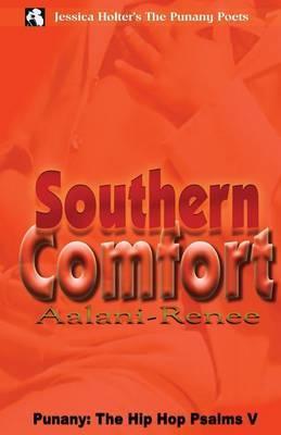 Punany: The Hip Hop Psalms V: Southern Comfort