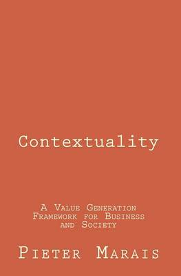Contextuality: A Value Generation Framework for Business and Society