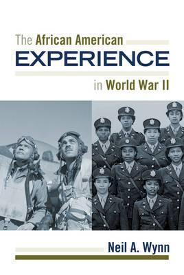 The African American Experience During World War II